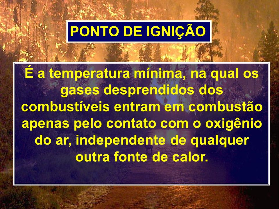 PONTO DE IGNIÇÃO