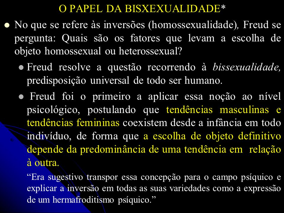 O PAPEL DA BISXEXUALIDADE*