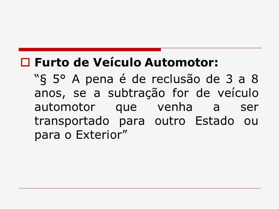 Furto de Veículo Automotor: