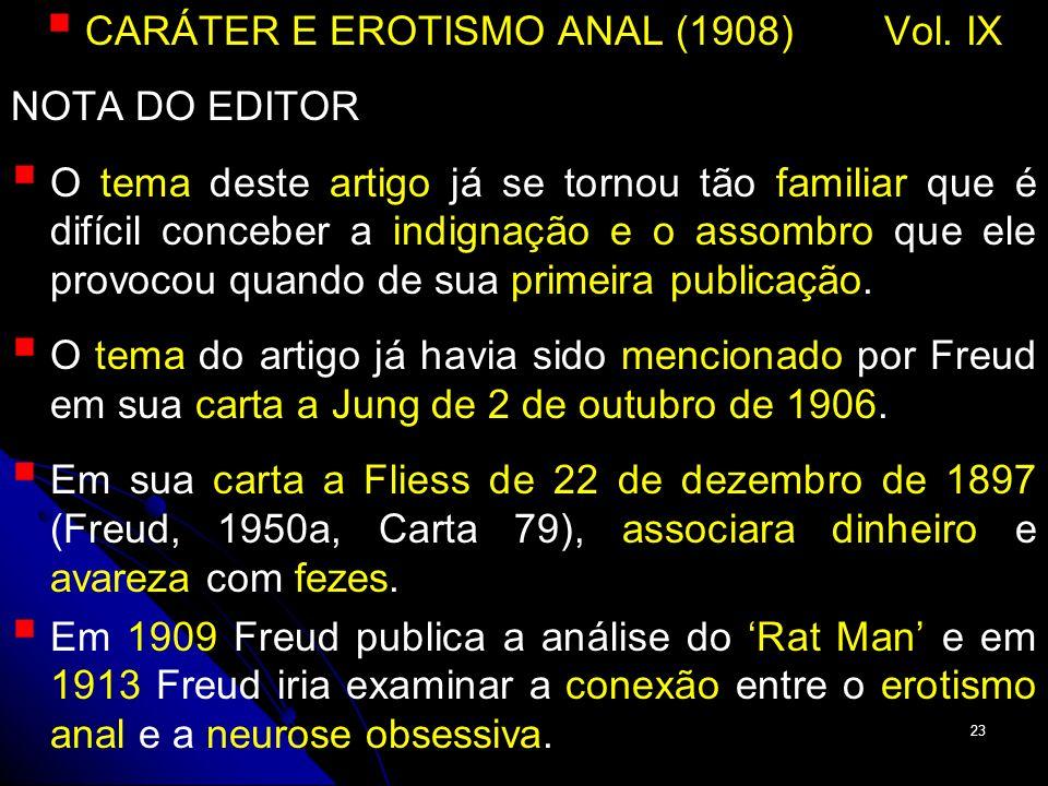 CARÁTER E EROTISMO ANAL (1908) Vol. IX