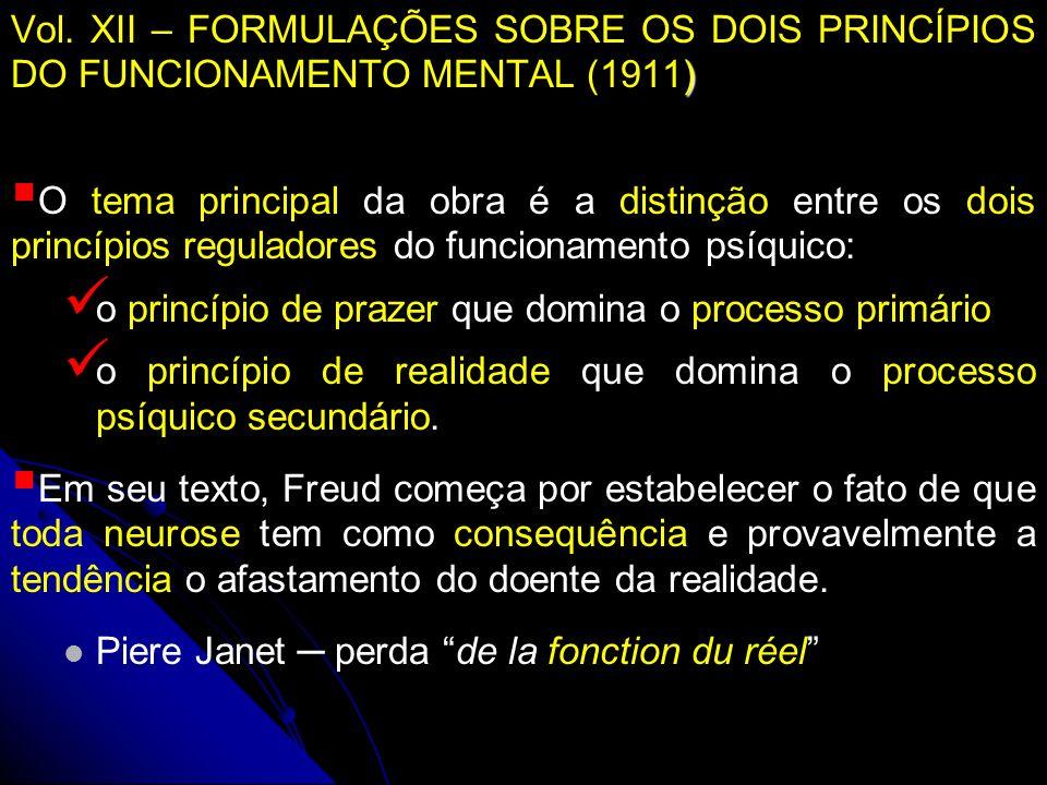 Vol. XII – FORMULAÇÕES SOBRE OS DOIS PRINCÍPIOS DO FUNCIONAMENTO MENTAL (1911)