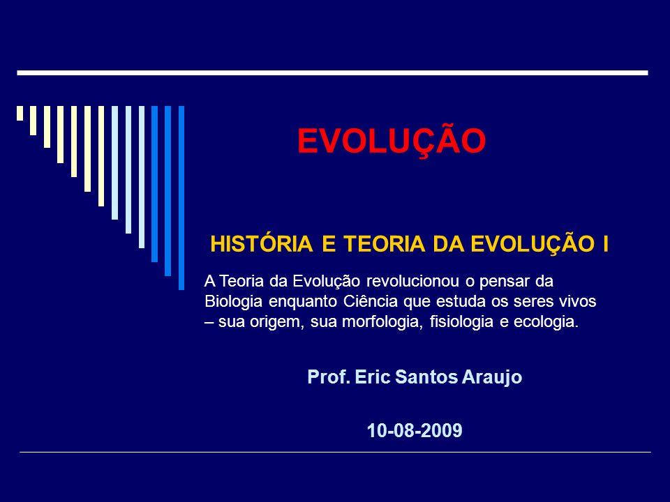 Prof. Eric Santos Araujo 10-08-2009
