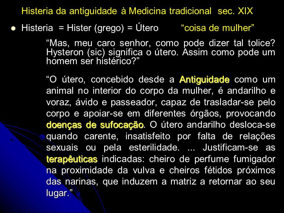 Histeria da antiguidade à Medicina tradicional sec. XIX