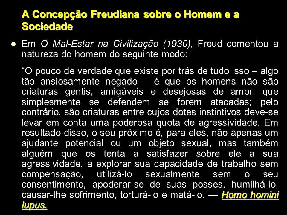 A Concepção Freudiana sobre o Homem e a Sociedade