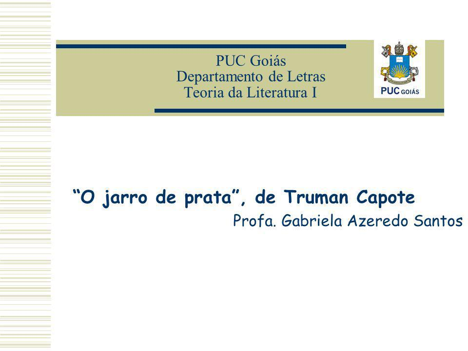 PUC Goiás Departamento de Letras Teoria da Literatura I