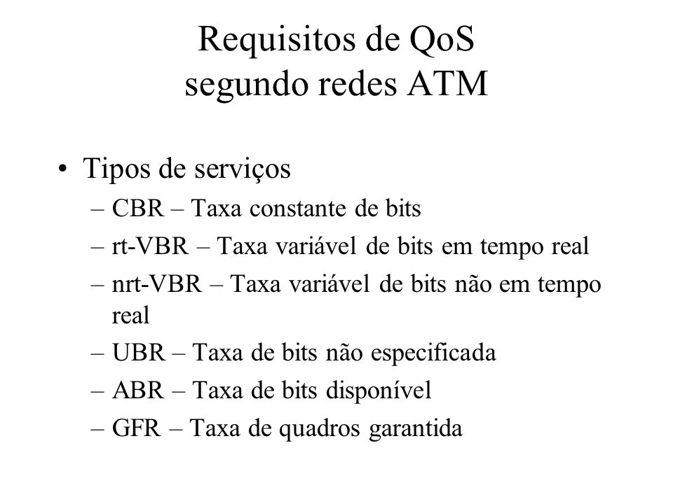 Requisitos de QoS segundo redes ATM