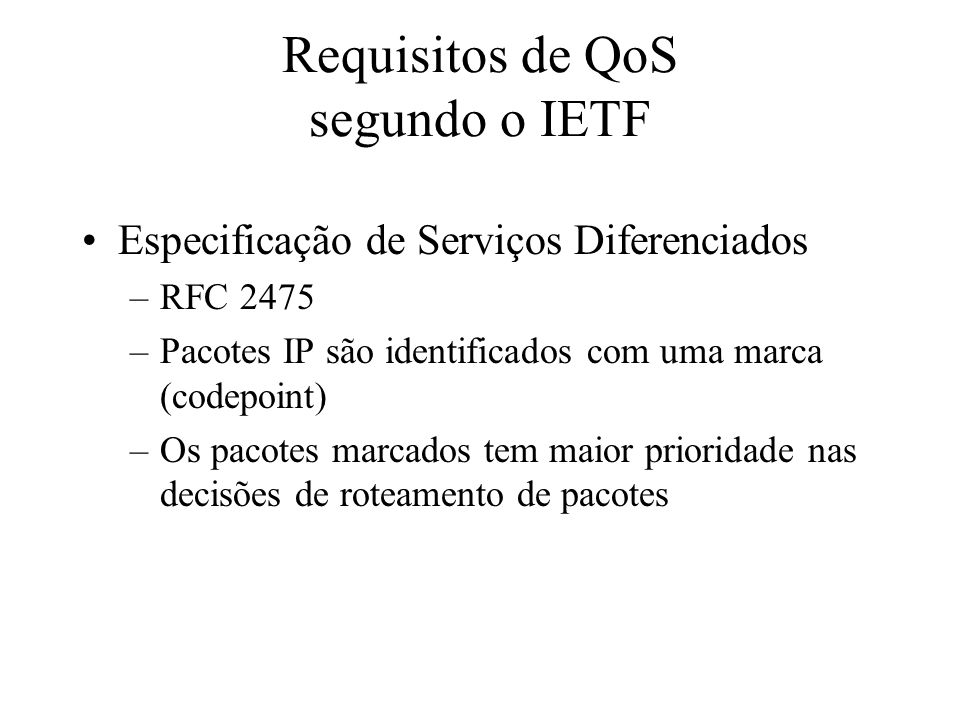 Requisitos de QoS segundo o IETF
