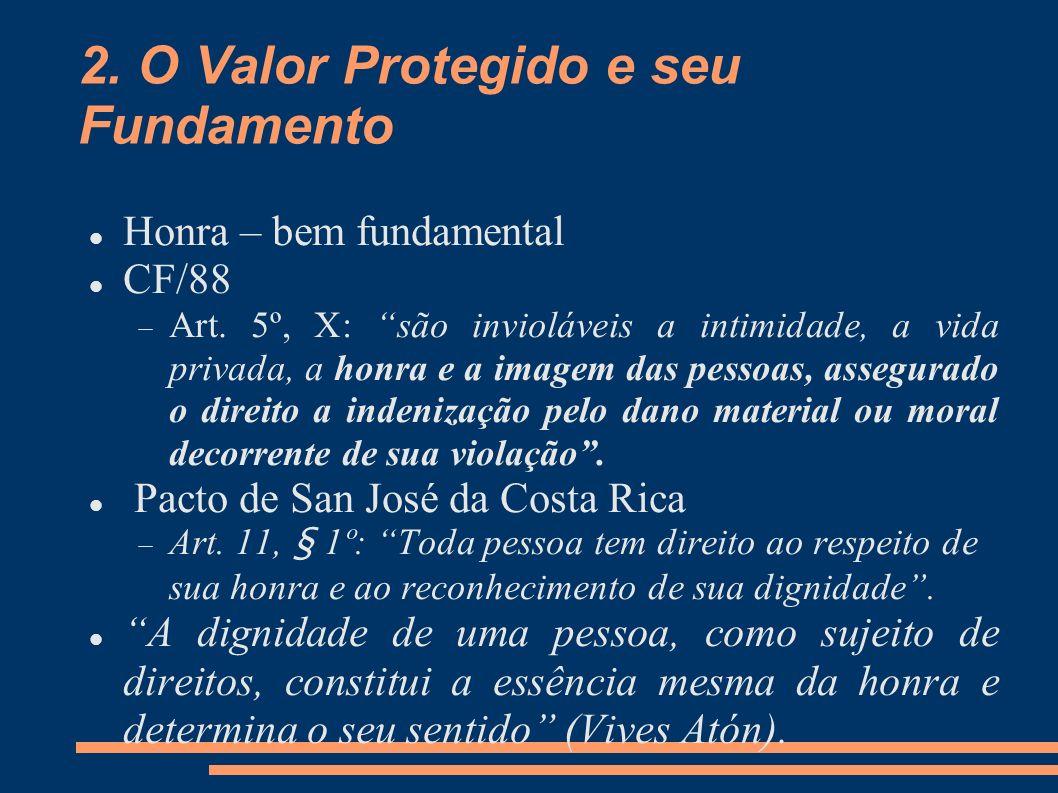 2. O Valor Protegido e seu Fundamento