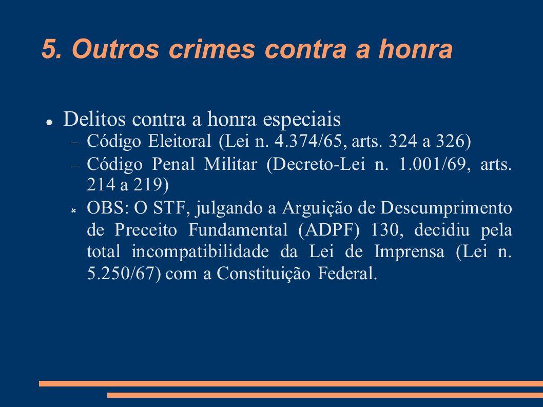 5. Outros crimes contra a honra