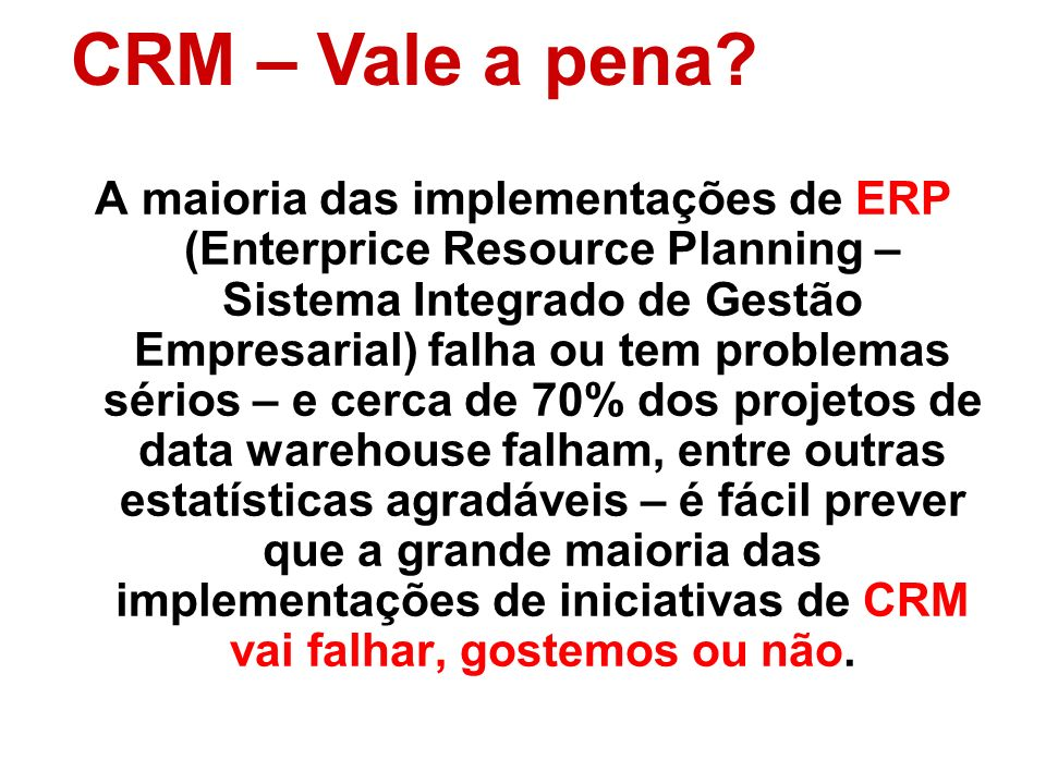 CRM – Vale a pena