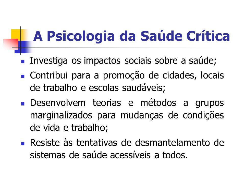 A Psicologia da Saúde Crítica