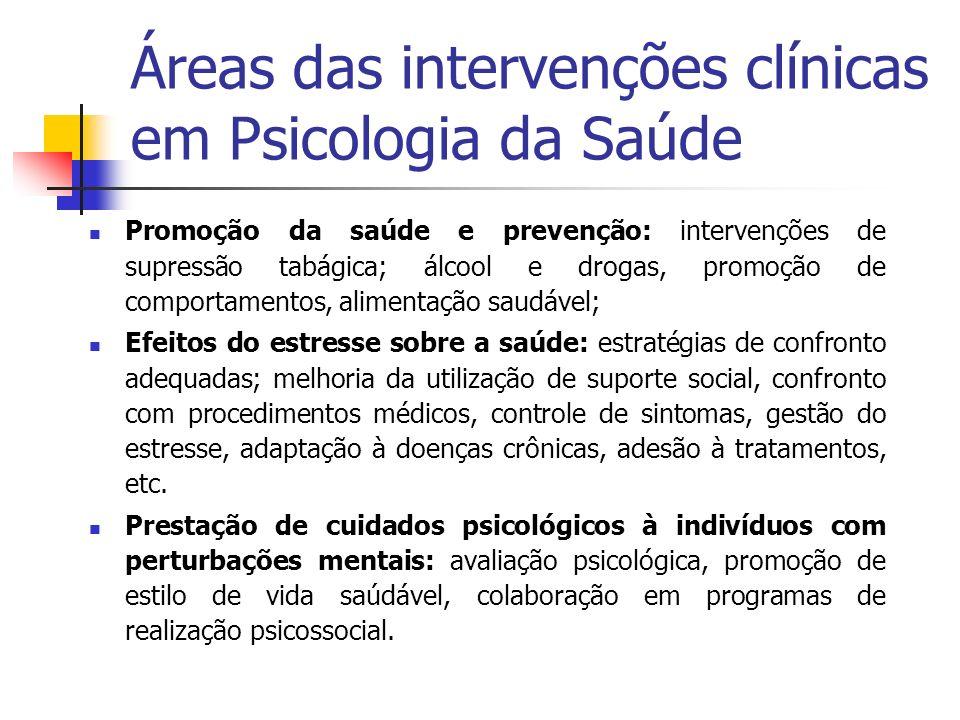 Áreas das intervenções clínicas em Psicologia da Saúde
