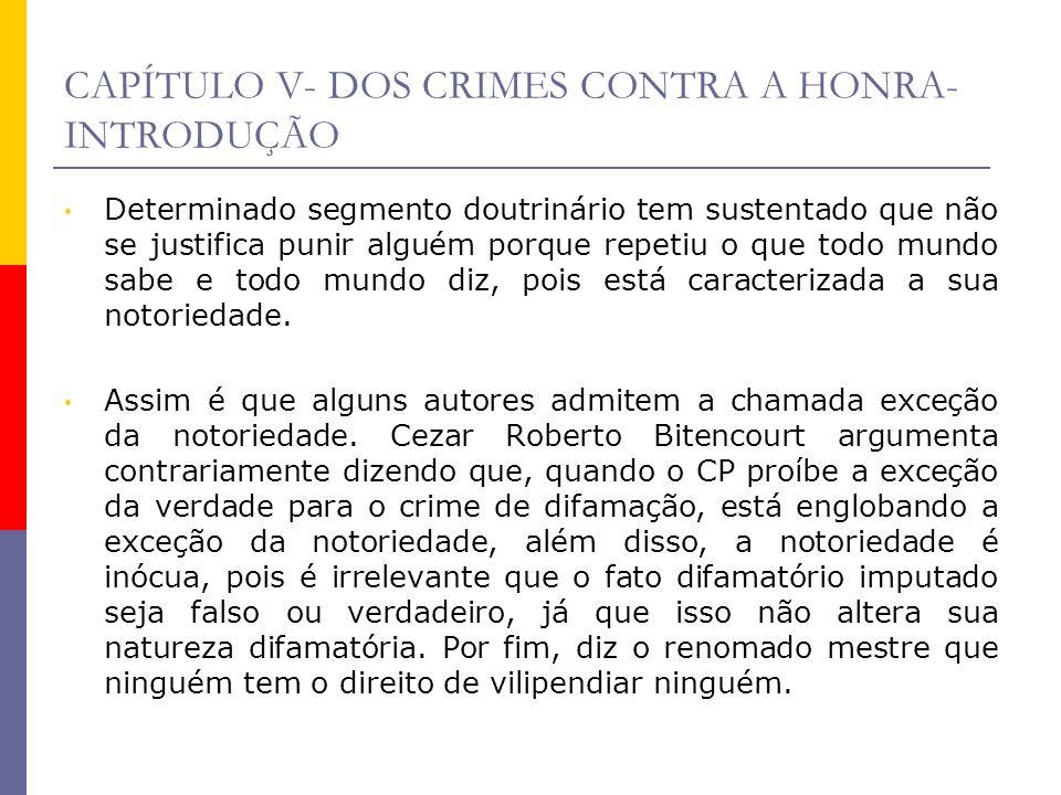 CAPÍTULO V- DOS CRIMES CONTRA A HONRA-INTRODUÇÃO