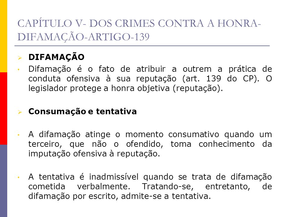 CAPÍTULO V- DOS CRIMES CONTRA A HONRA-DIFAMAÇÃO-ARTIGO-139