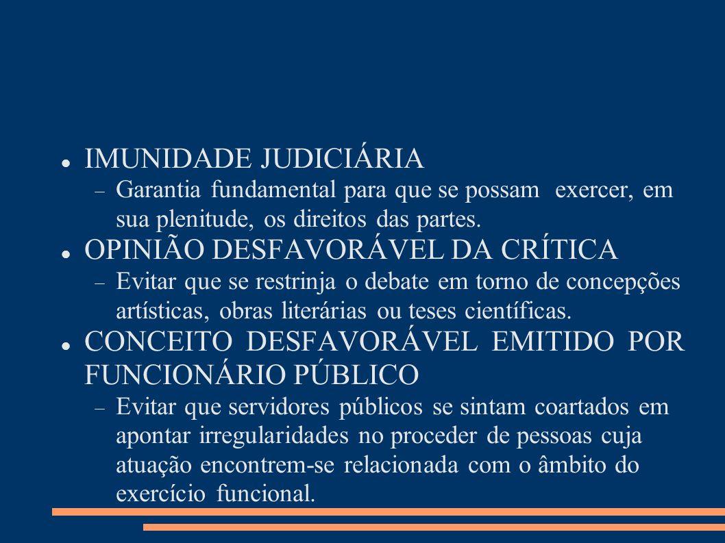 OPINIÃO DESFAVORÁVEL DA CRÍTICA