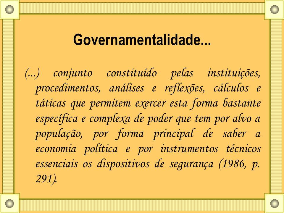 Governamentalidade...