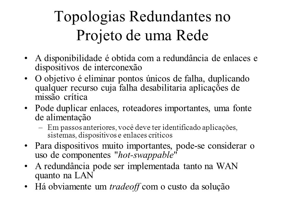 Topologias Redundantes no Projeto de uma Rede