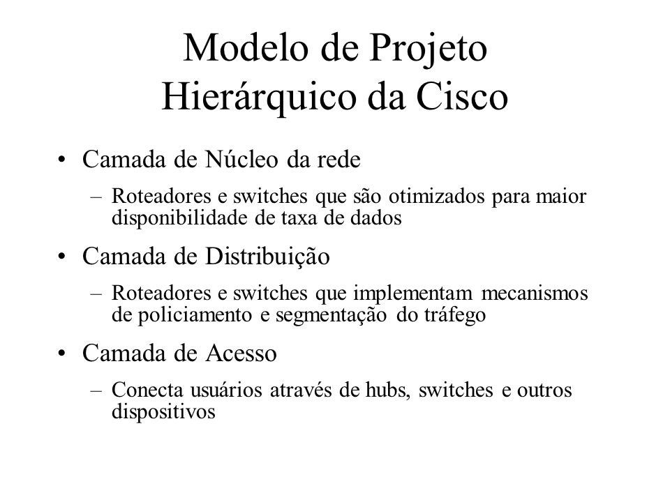 Modelo de Projeto Hierárquico da Cisco
