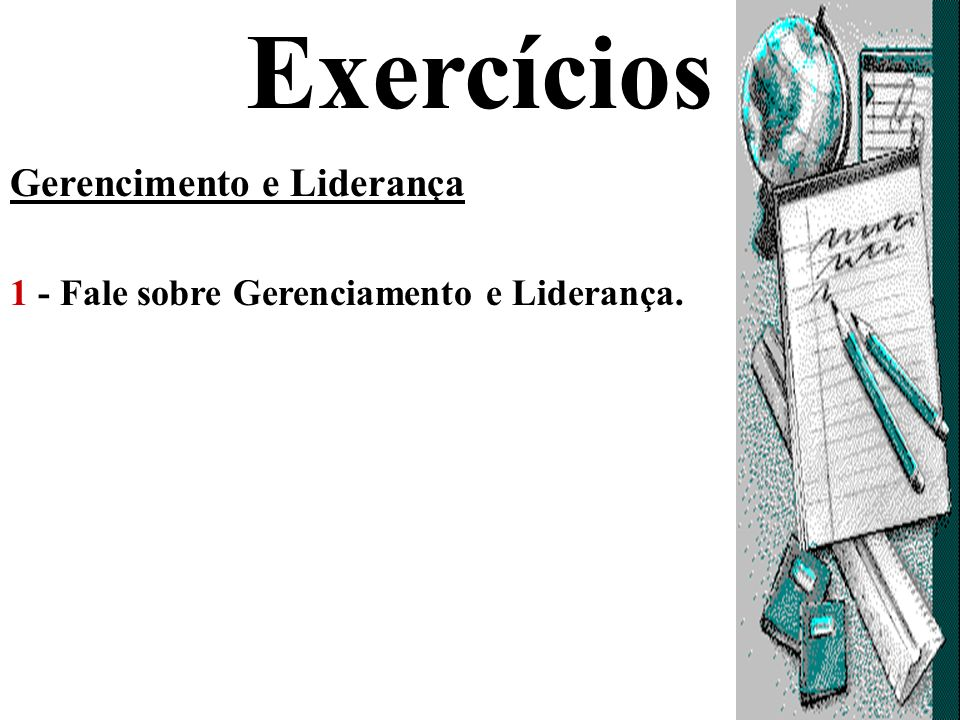 Exercícios Gerencimento e Liderança