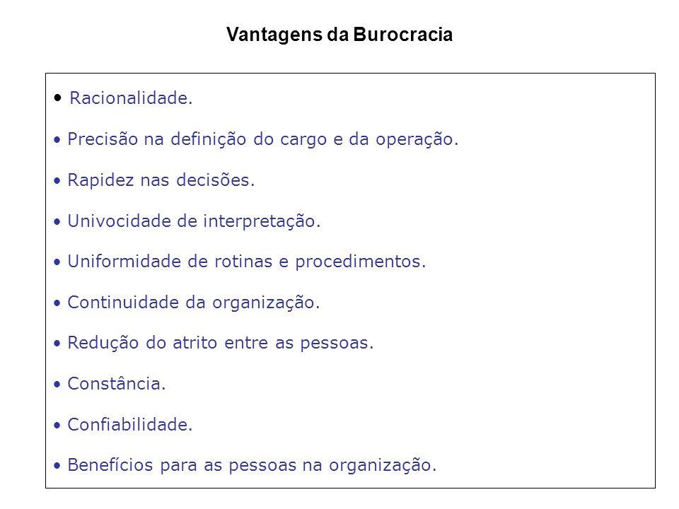 Vantagens da Burocracia