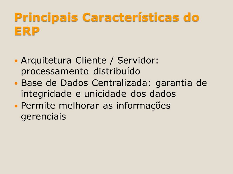 Principais Características do ERP