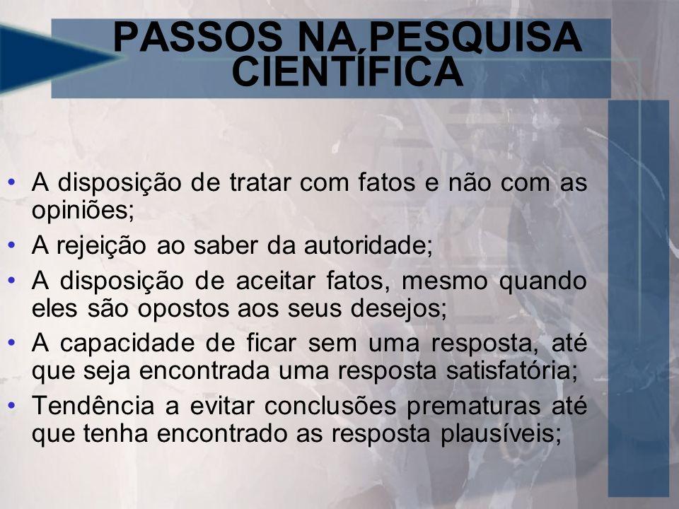 PASSOS NA PESQUISA CIENTÍFICA