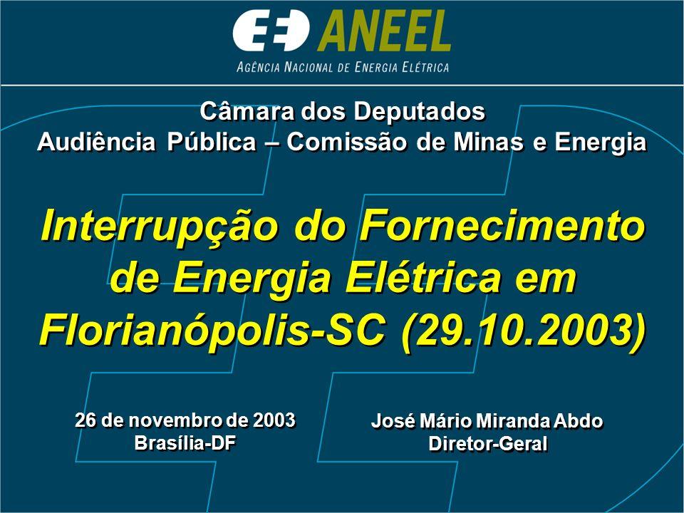 Câmara dos Deputados Audiência Pública – Comissão de Minas e Energia.