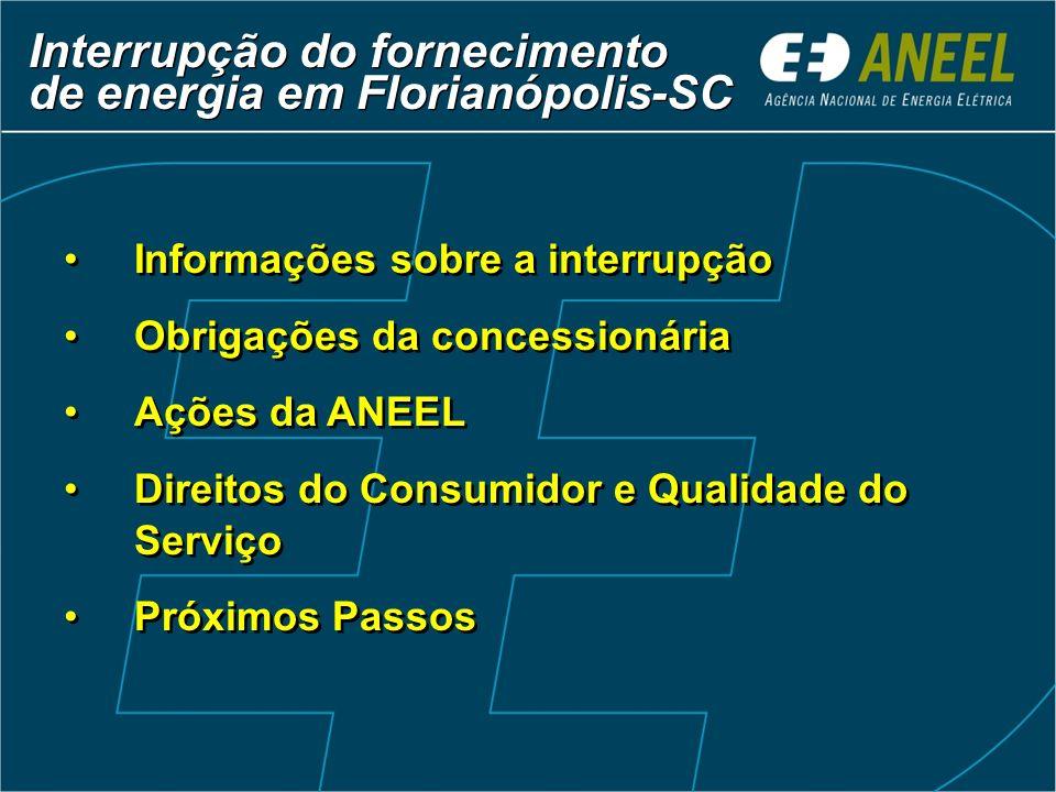 Interrupção do fornecimento de energia em Florianópolis-SC