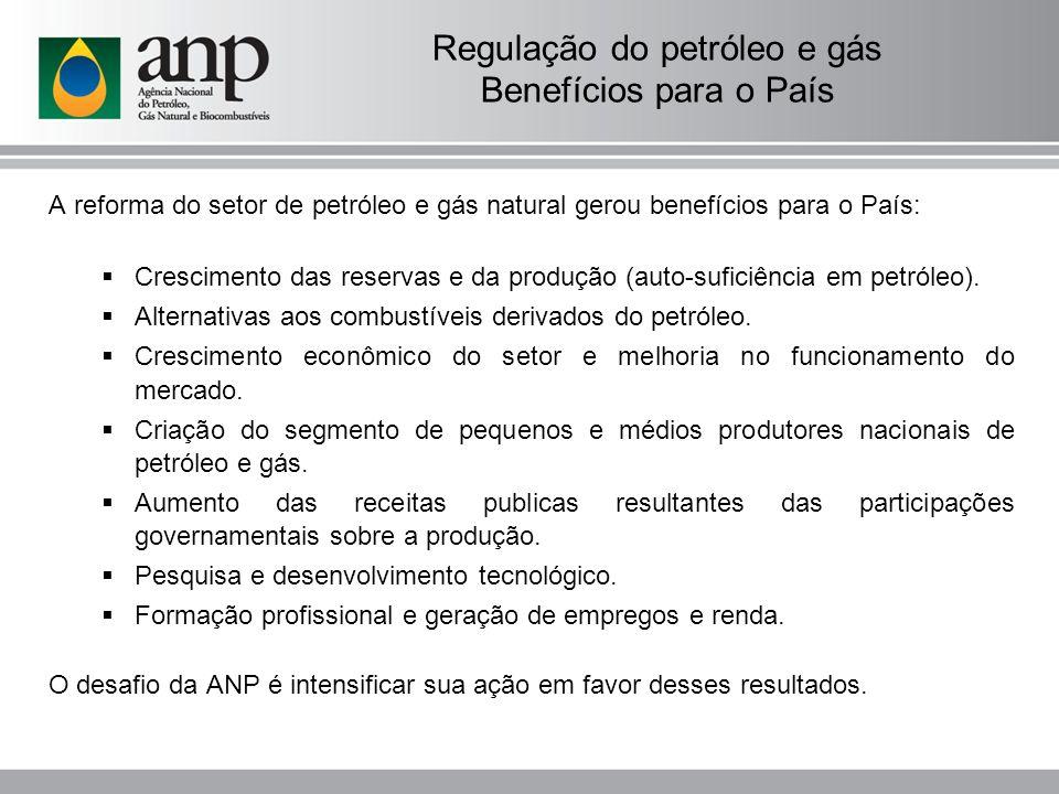 Regulação do petróleo e gás Benefícios para o País