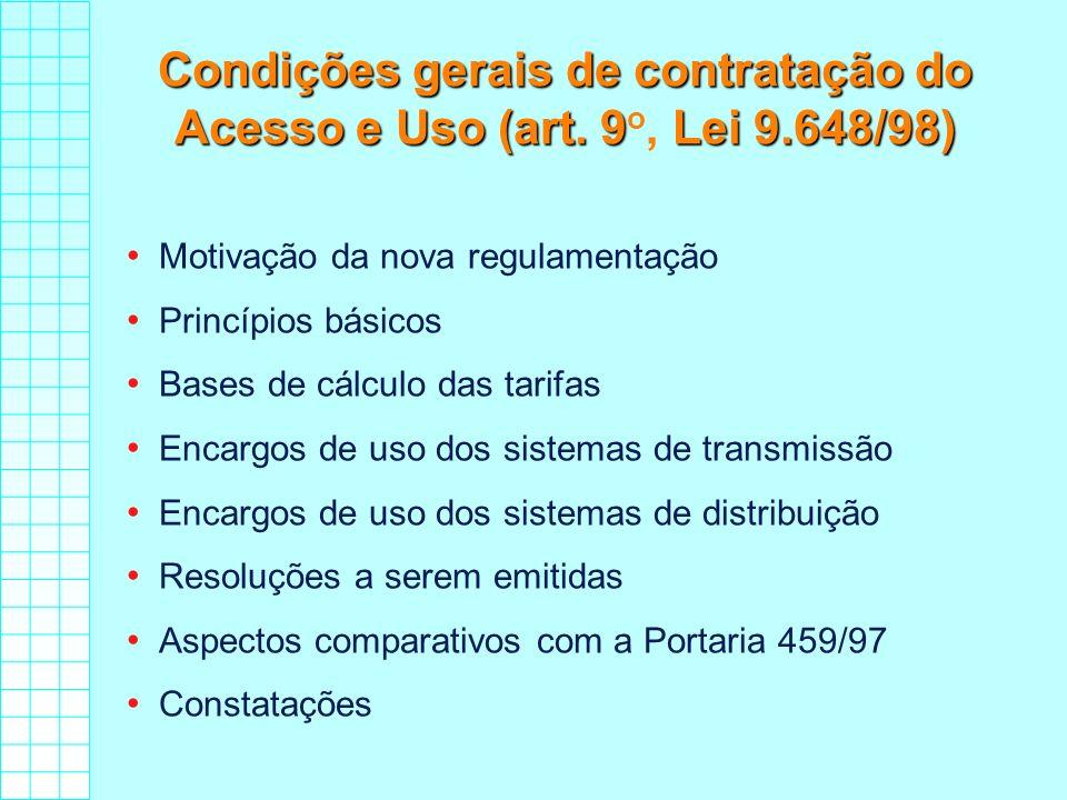 Condições gerais de contratação do Acesso e Uso (art. 9o, Lei 9