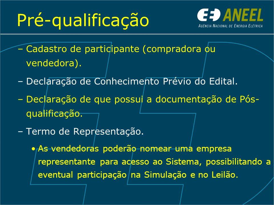 Pré-qualificação Cadastro de participante (compradora ou vendedora).