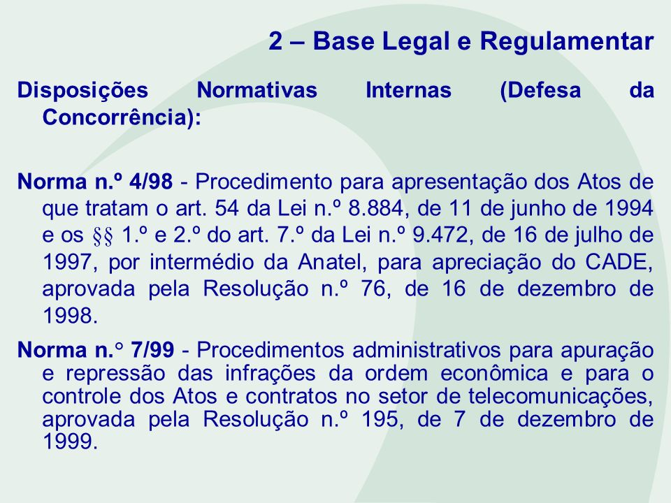 2 – Base Legal e Regulamentar