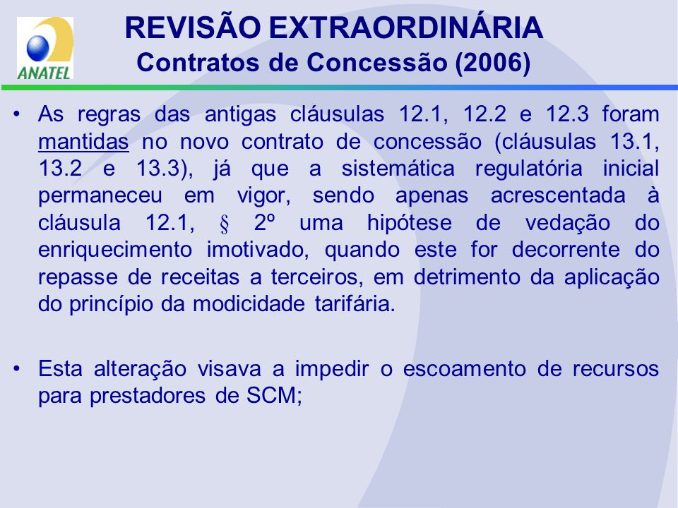 REVISÃO EXTRAORDINÁRIA Contratos de Concessão (2006)