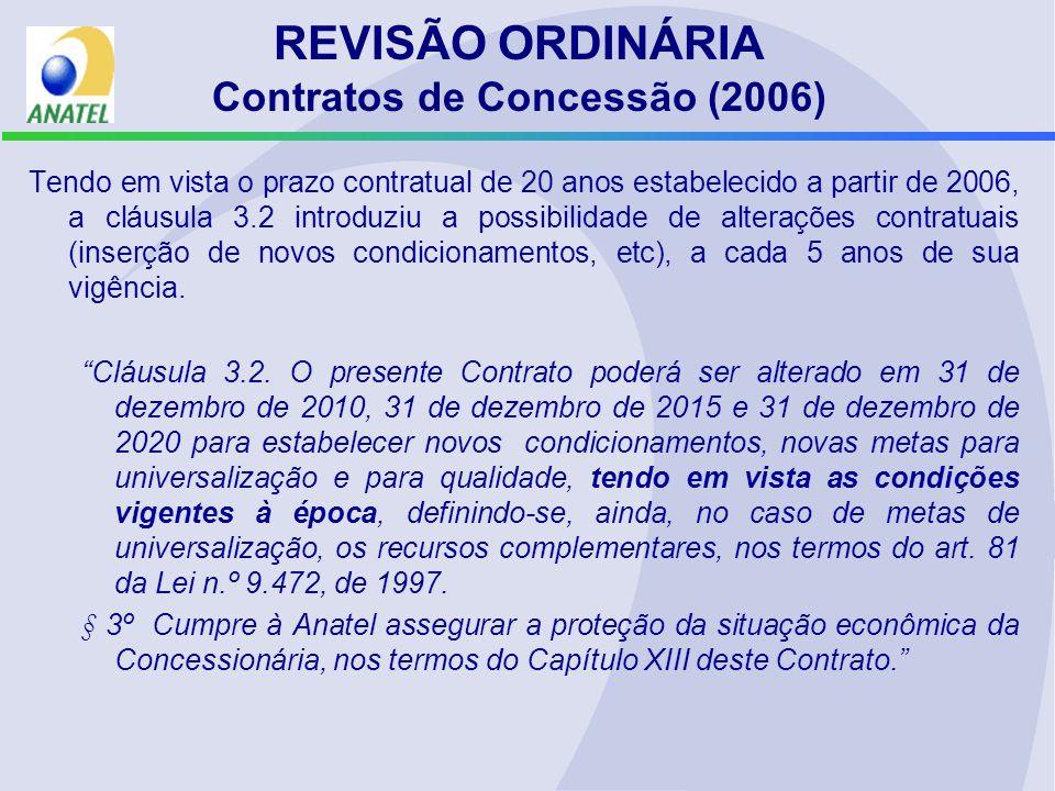 REVISÃO ORDINÁRIA Contratos de Concessão (2006)
