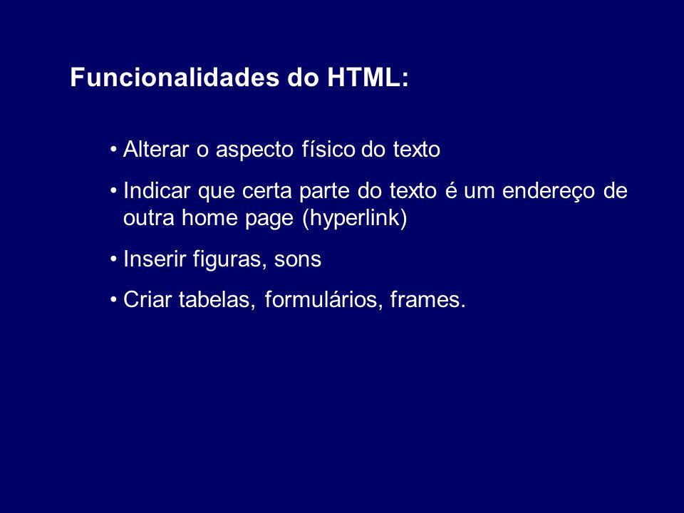 Funcionalidades do HTML: