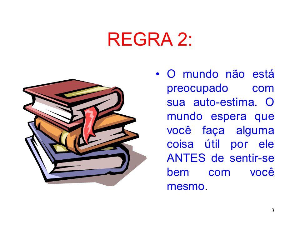 REGRA 2: