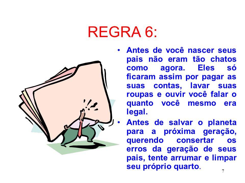 REGRA 6: