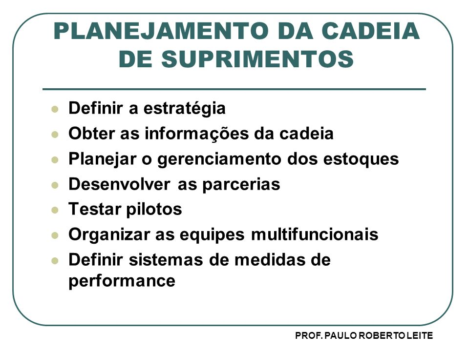 PLANEJAMENTO DA CADEIA DE SUPRIMENTOS