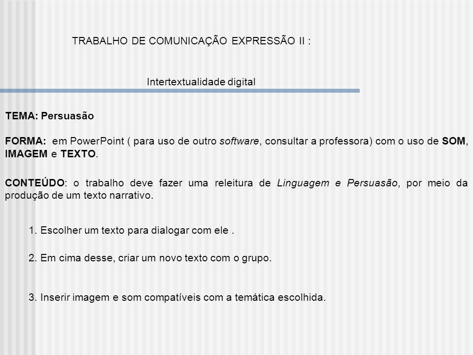 TRABALHO DE COMUNICAÇÃO EXPRESSÃO II :