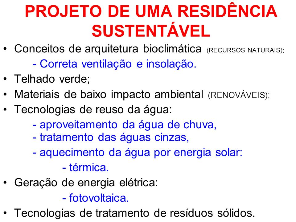 PROJETO DE UMA RESIDÊNCIA SUSTENTÁVEL