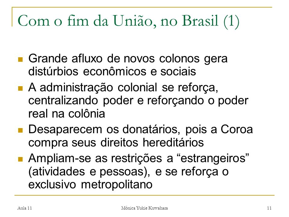 Com o fim da União, no Brasil (1)