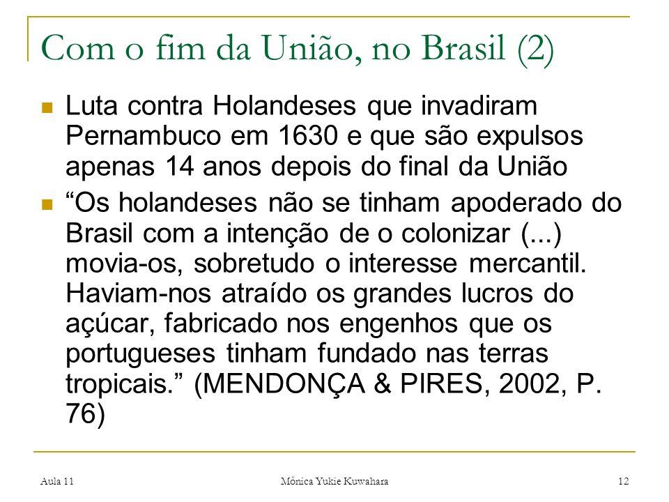 Com o fim da União, no Brasil (2)