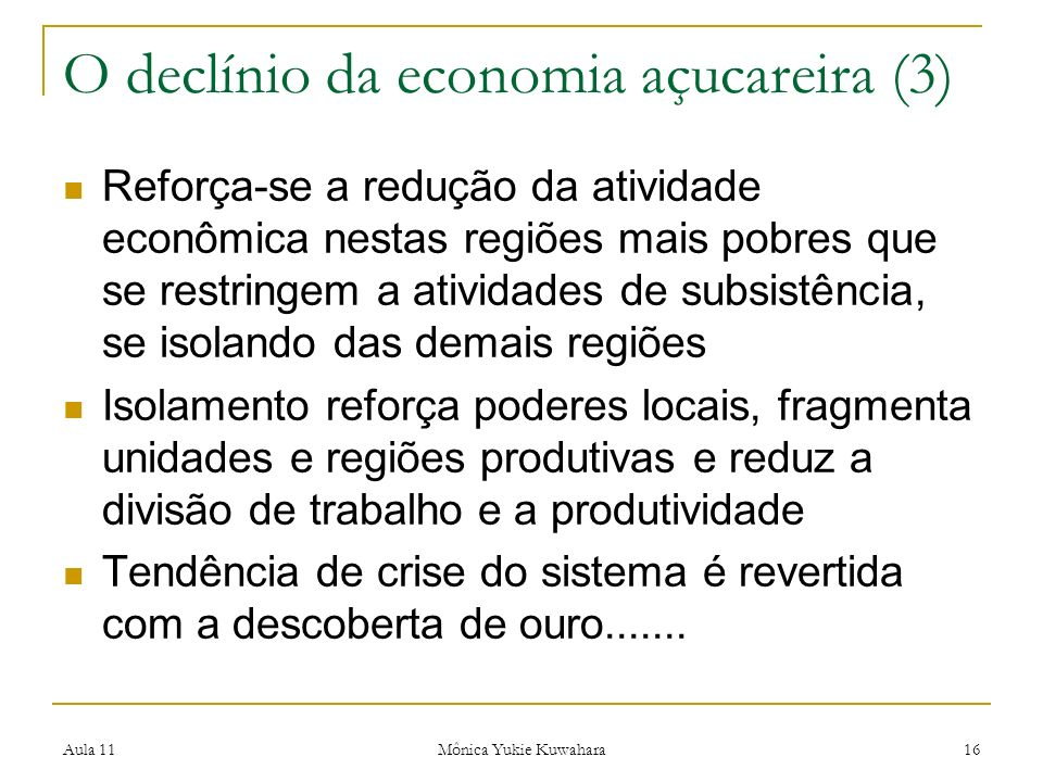 O declínio da economia açucareira (3)