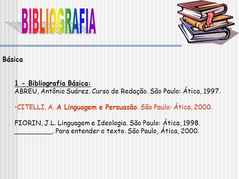 BIBLIOGRAFIA Básica 1 - Bibliografia Básica: