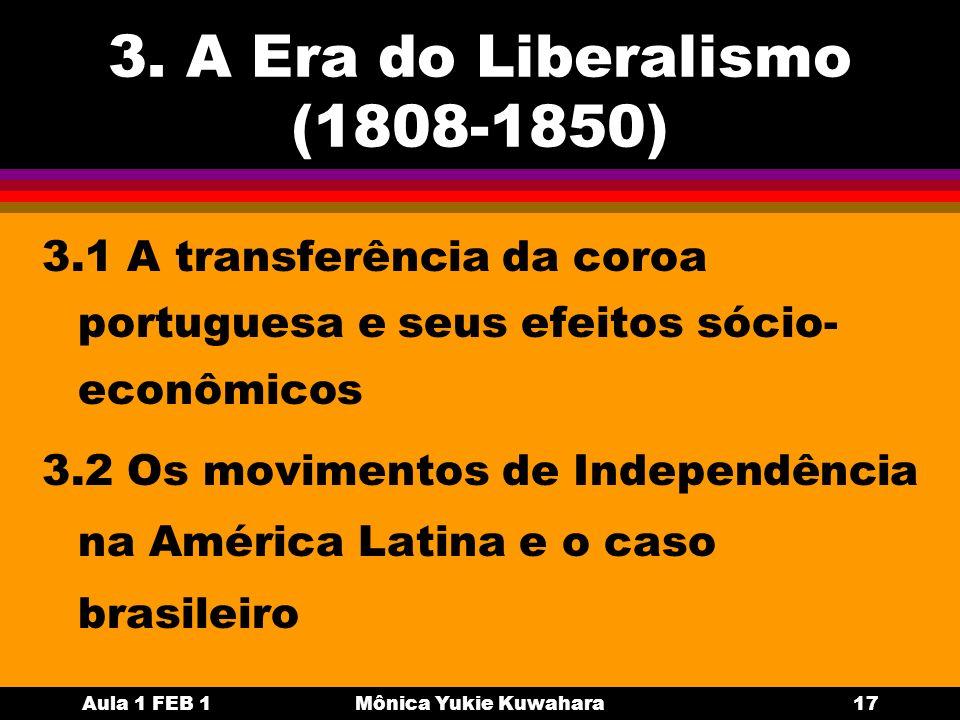 3. A Era do Liberalismo (1808-1850)
