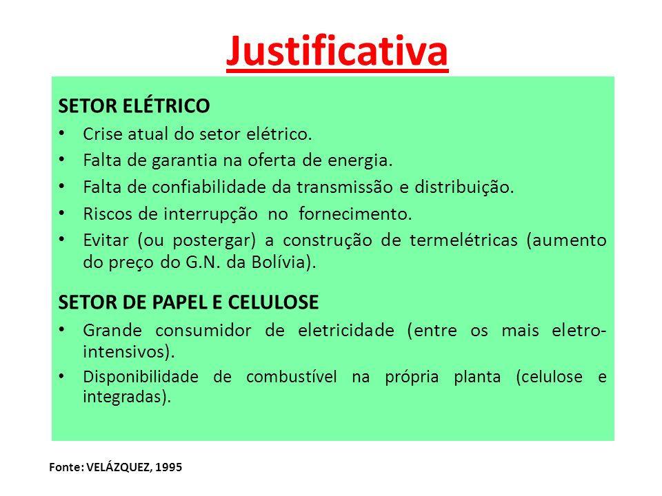 Justificativa SETOR ELÉTRICO SETOR DE PAPEL E CELULOSE