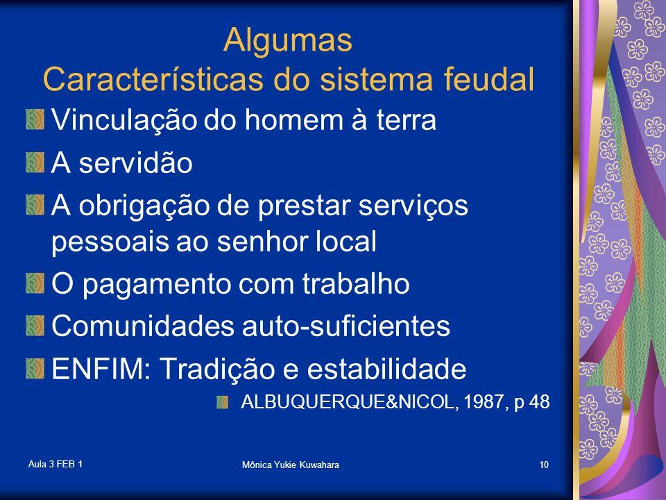 Algumas Características do sistema feudal