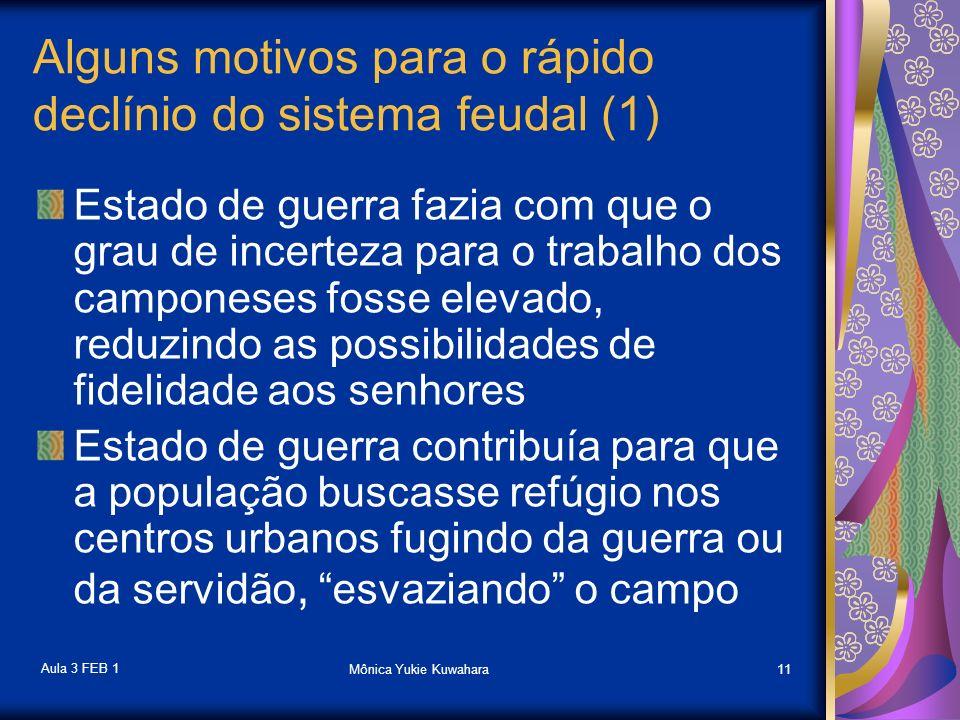 Alguns motivos para o rápido declínio do sistema feudal (1)