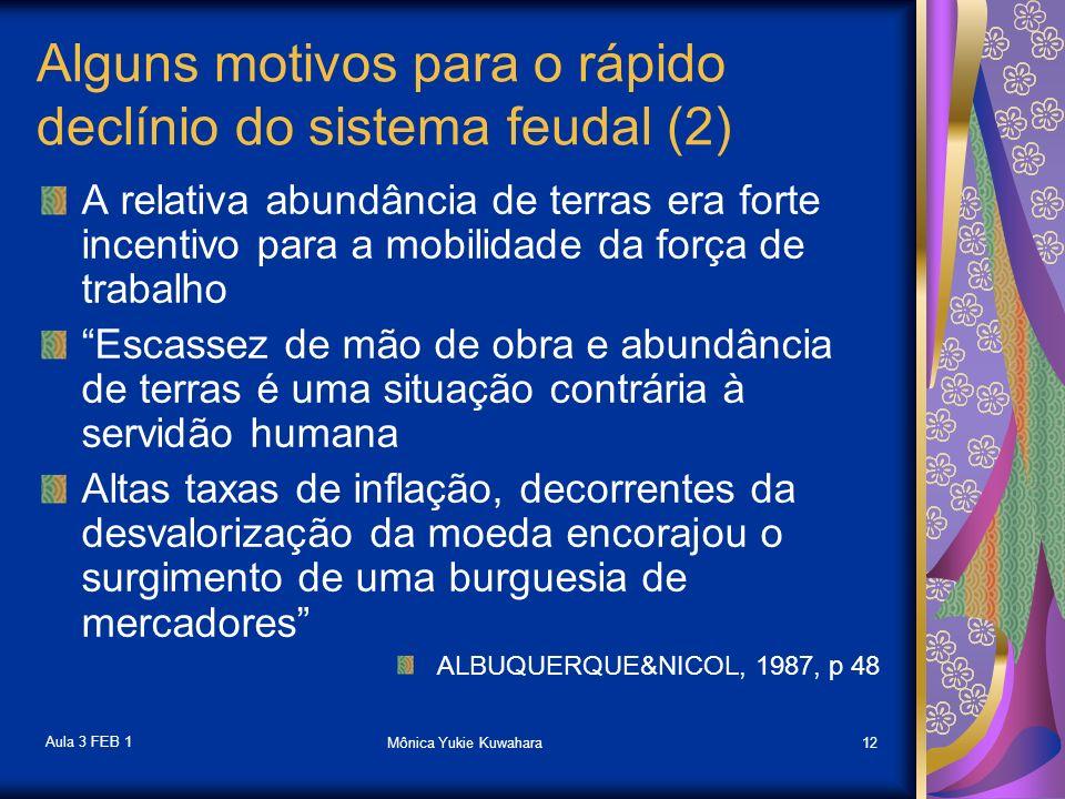 Alguns motivos para o rápido declínio do sistema feudal (2)