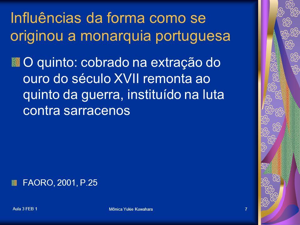 Influências da forma como se originou a monarquia portuguesa